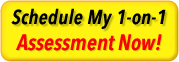 schedule a one on one assessment